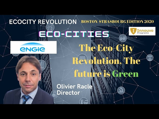 The Future Engie Green: Engie presented the Eco-City Revolution