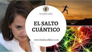 EL SALTO CUÁNTICO por Yolanda Soria