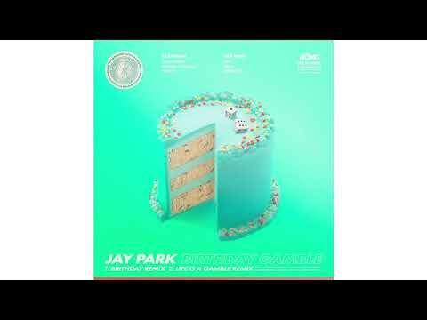 박재범 Jay Park - 'Birthday Remix (feat. Ugly Duck, Woodie Gochild & Hoody)' [Official Audio]