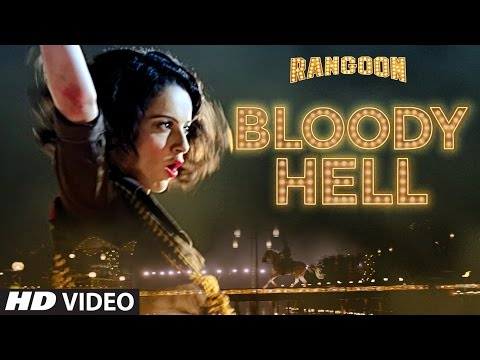 Thumbnail: Bloody Hell Video Song | Rangoon | Saif Ali Khan, Kangana Ranaut, Shahid Kapoor | T-Series