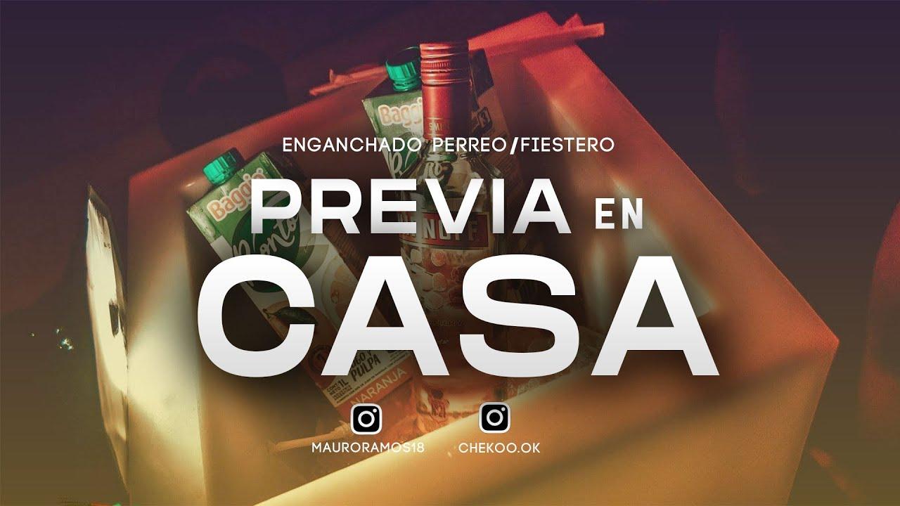 PREVIA EN CASA (MANIJA EN CASA) | CHEKO DJ x MAURO RMX