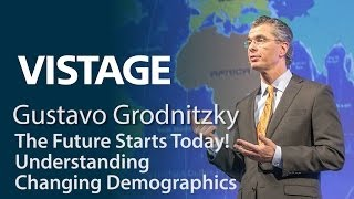 The Future Starts Today! Understanding Changing Demographics | Gustavo Grodnitzky
