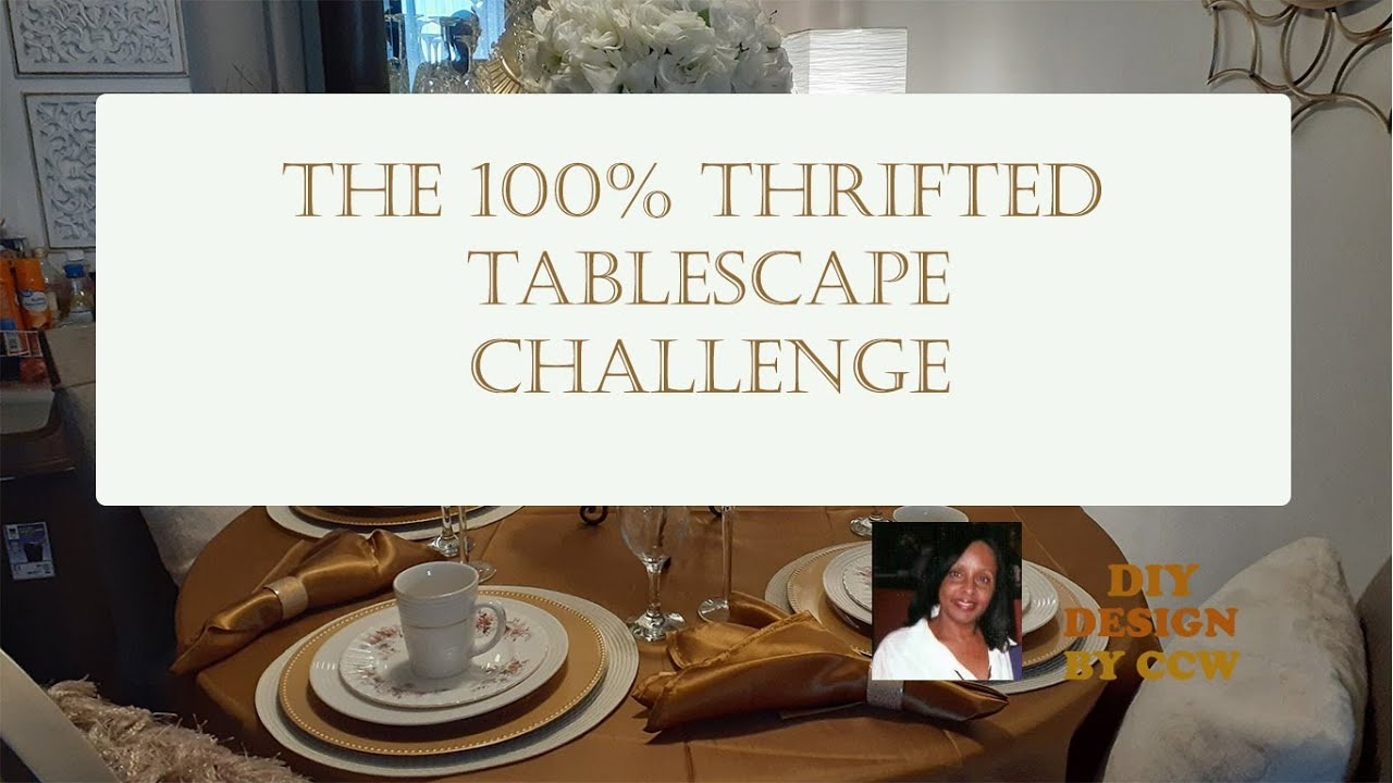 100% Thrifted Tablescape Challenge Hosted By Thrift Queen | Home Decor