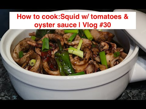 How To Cook Squid With Tomatoes & Oyster Sauce/ Pusit | Vlog #30