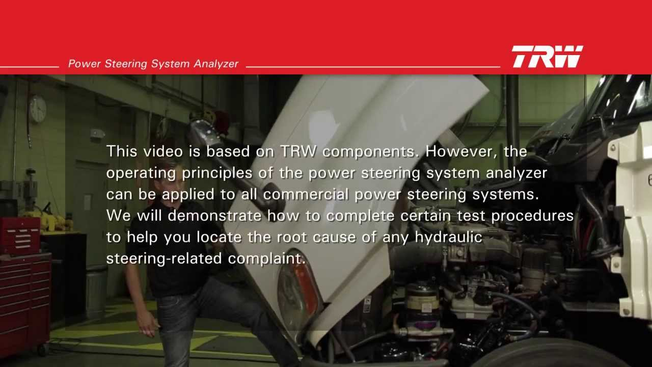 TRW Commercial Steering Systems : Power Steering System Analyzer  Installation, Use, and Tests