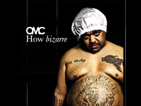 "OMC   ""How Bizarre""    1996       HQ"