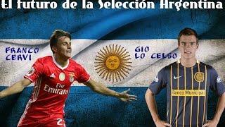 Franco Cervi y Giovani Lo Celso el futuro de Argentina
