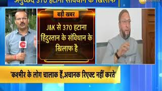 Asaduddin Owaisi Slams Centre govt over Article 370