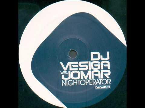 DJ Vesiga vs. Jomar - Nightoperator (Club Mix) [2003]
