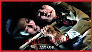 Best of: BATTLE ROYALE (Day 1)