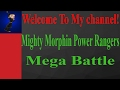 Welcome To My Channel!-Mighty Morphin Power Rangers Mega Battle