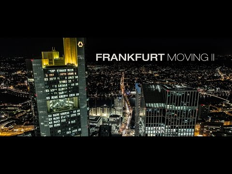 Frankfurt Moving 2 | Timelapse Film (4K)