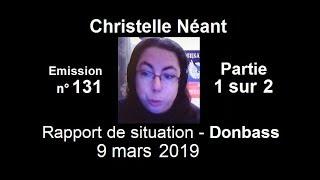 Christelle Néant Donbass SitRep n°131 ~ 9 mars 2019 partie 1 sur 2