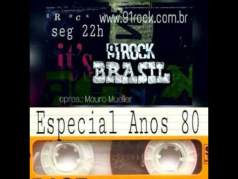 91 ROCK BRASIL   ESPECIAL ANOS 80   BLOCO 03