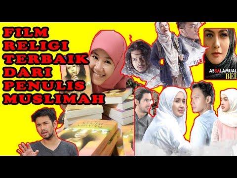 Film-Film Religi Yang Diadaptasi Dari Novel Best Seller Asma Nadia - Sukses Di Bioskop!