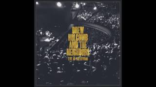 Drew Holcomb and The Neighbors - When It
