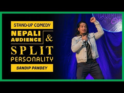 Nepali Audience and Split Personality | Stand-up Comedy by Sandip Pandey