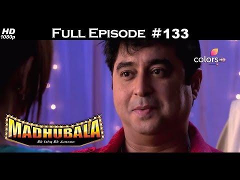 Madhubala - Full Episode 133 - With English Subtitles