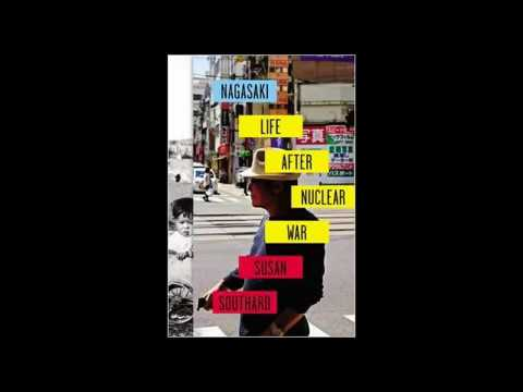 """Susan Southard author """"Nagasaki Life After Nuclear War"""" on """"Book Talk Radio"""""""