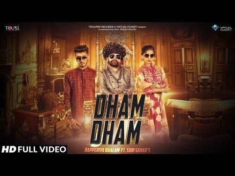 New Rajasthani Song Official Video : Dham Dham | Rapperiya Baalam ft. Soni Sahab