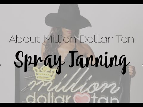 About Million Dollar Tan Spray Tanning