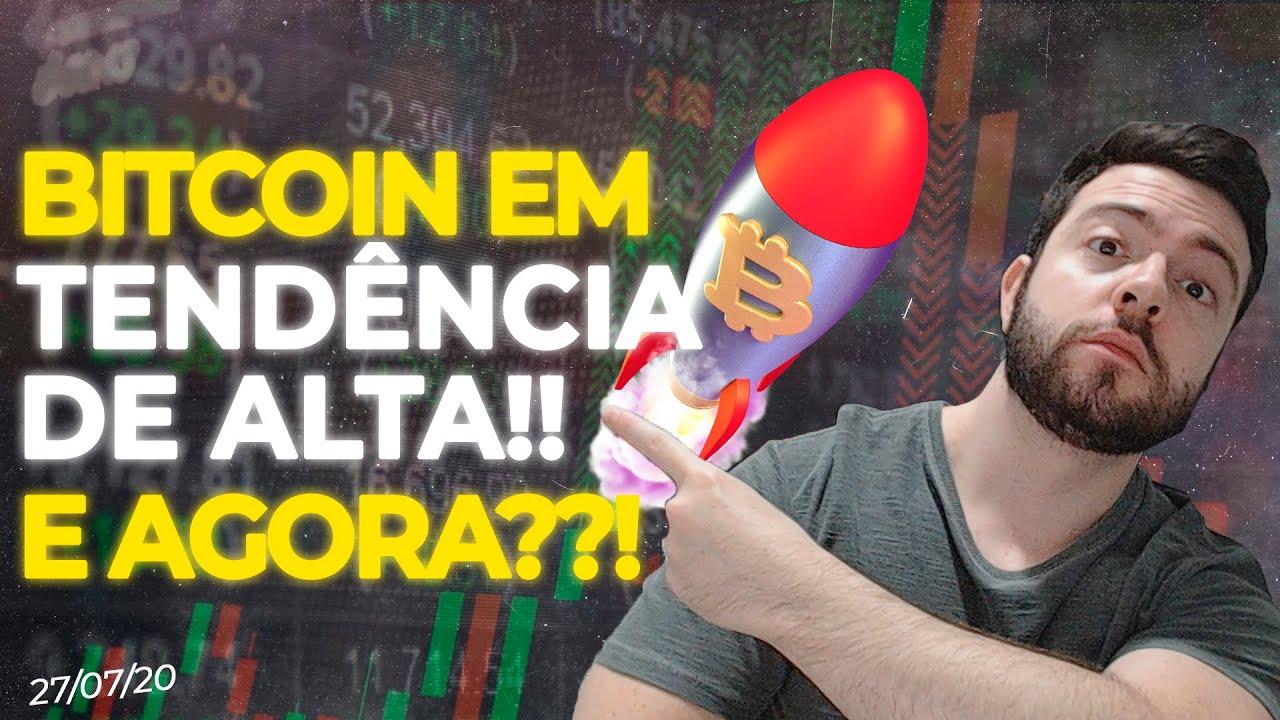 BITCOIN EM TENDÊNCIA DE ALTA! ROMPEU COM FORÇA, E AGORA??