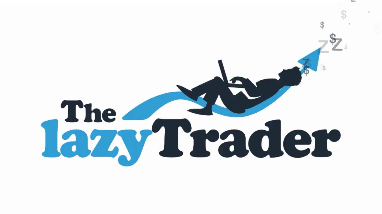 The Lazy Trader Review The Truth Exposed -