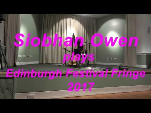 Siobhan Owen plays The Edinburgh Festival Fringe 2017