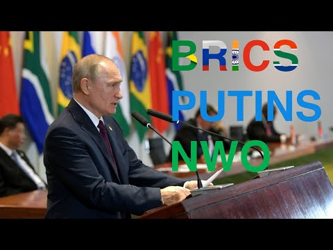 BRICS Treffen - Putins Weg zur NWO