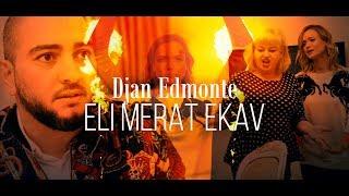 Смотреть клип Djan Edmonte - Eli Merat Ekav
