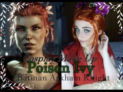 Poison Ivy -Batman Arkham Knight- COSPLAY MAKE UP