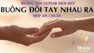 Hướng dẫn Guitar Buông đôi tay nhau ra - Sơn Tùng MTP (hợp âm chuẩn)
