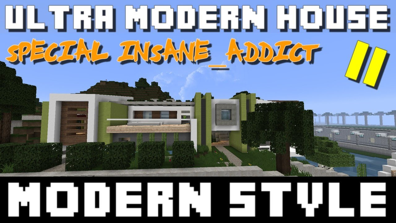 Minecraft ultra modern house sp cial insane addict ep for Modern house ep 9