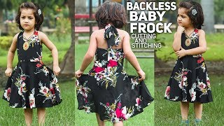 BACKLESS FROCK FOR BABY GIRL  // cutting and stitching // very easy method //