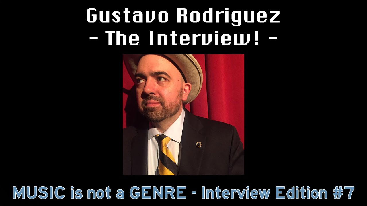 Interview with Gustavo Rodriguez - musician, talent scout & Fireside Mystery Theater creator