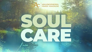 Soul Care Series | Part 4 | Healing Wounds