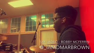 Say Ladeo by Bobby McFerrin