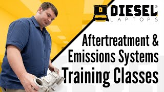 Aftertreatment and Emissions Systems Training Classes from Diesel Laptops