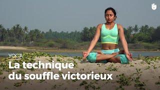 Apprendre la technique du souffle victorieux - Ujjayi Pranayama | Apprendre le Yoga