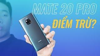 Mate 20 Pro sẽ rất HOÀN HẢO, nếu như...