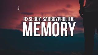 Rxseboy - Memory (Lyrics) ft. SadBoyProlific