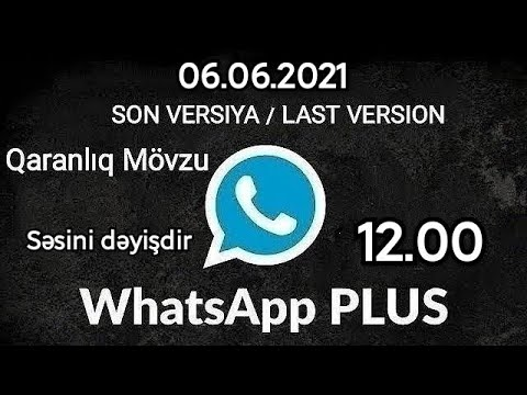 Whatsapp plus yeni versiya 2021 / Gbwhatsapp, Fmwhatsapp, Mixwhatsapp, Whatsapp aero, JTwhatsapp