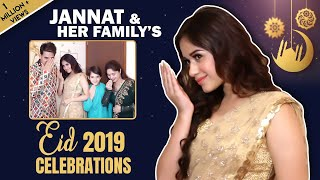 [7.72 MB] Jannat Zubair Rahmani Celebrates Eid 2019 With Her Family | India Forums