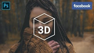 How to  Create Facebook 3D Photos in Photoshop