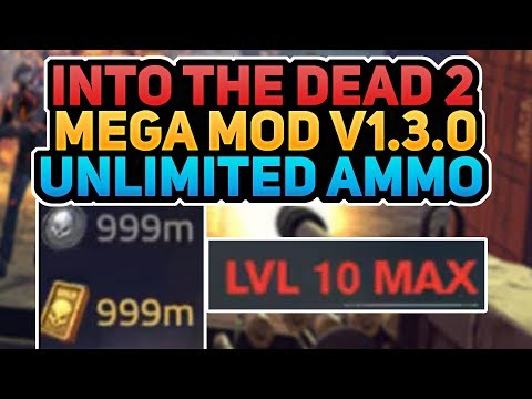 |-into-the-dead-2-hack-v1.3.0-|-mega-mod-|-unlimited-money-+-unlimited-ammo-|