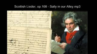 Ludwig van Beethoven - Scottish Lieder, op 108   Sally in our Alley mp3