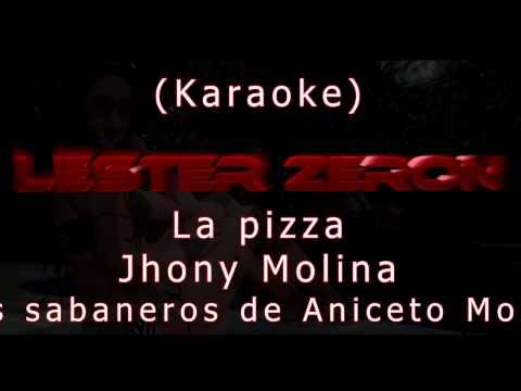 Los Sabaneros de Aniceto Molina - La pizza - karaoke sin coros