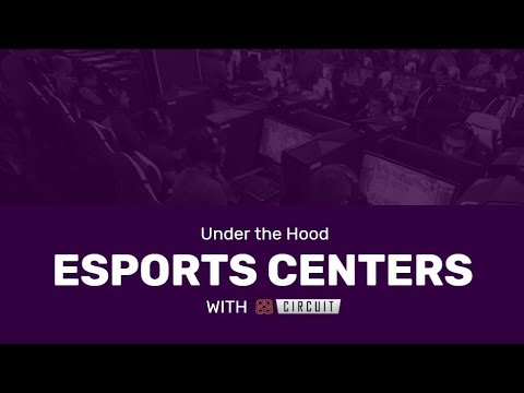 Under The Hood: Esports Centers with ggCircuit - CEX 2018