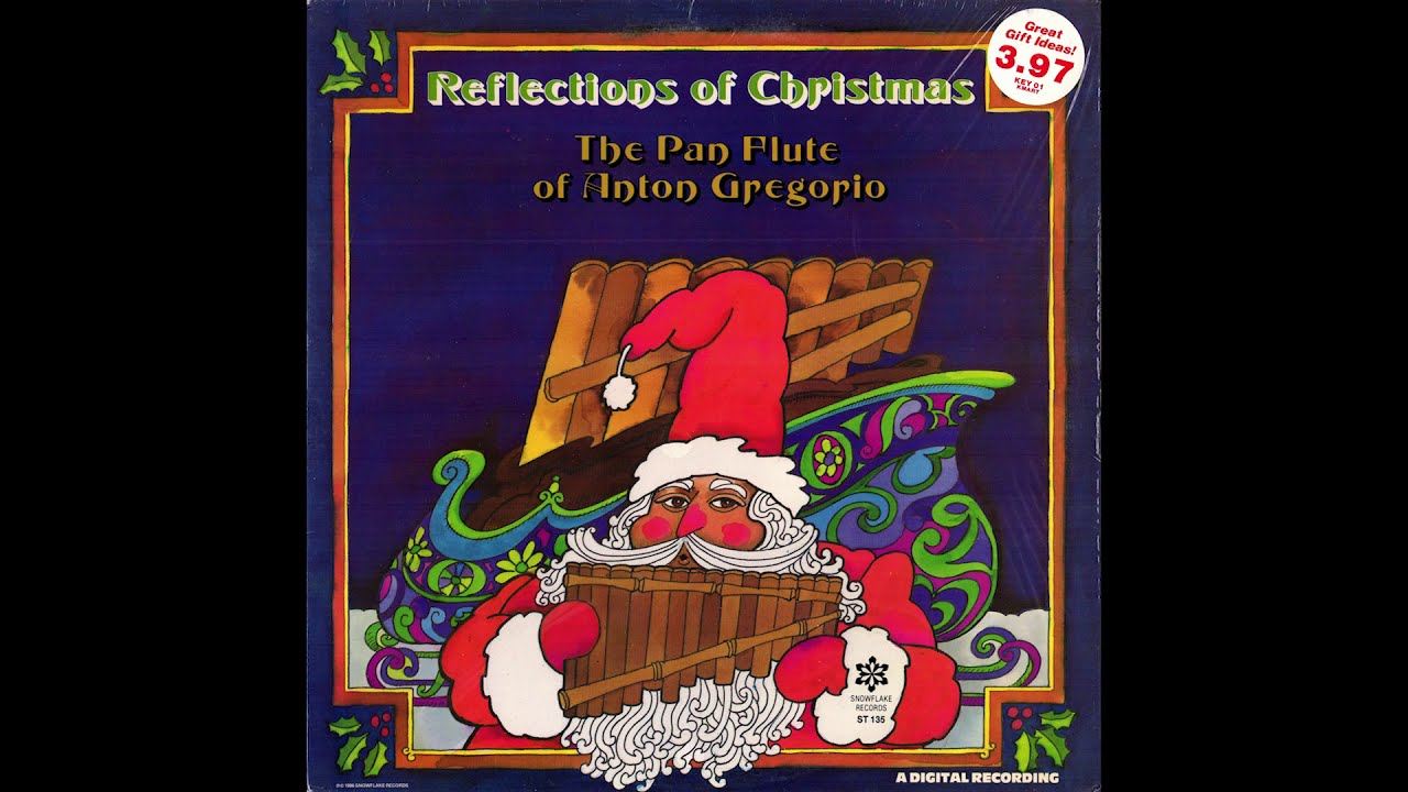 Pan Flute Anton Gregorio Reflections Of Christmas 1986 Youtube
