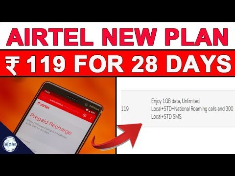 Airtel Launches New Plan ₹119 with Data , Unlmited Calling & SMS Benefits
